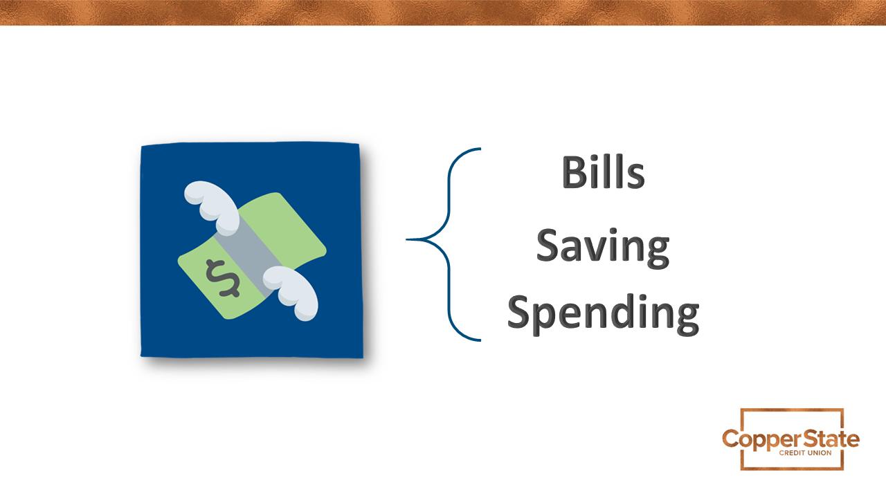 Expenses include bills saving spending